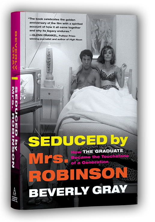 The Graduate, Seduced by Mrs. Robinson, Anne Bancroft, Dustin Hoffman